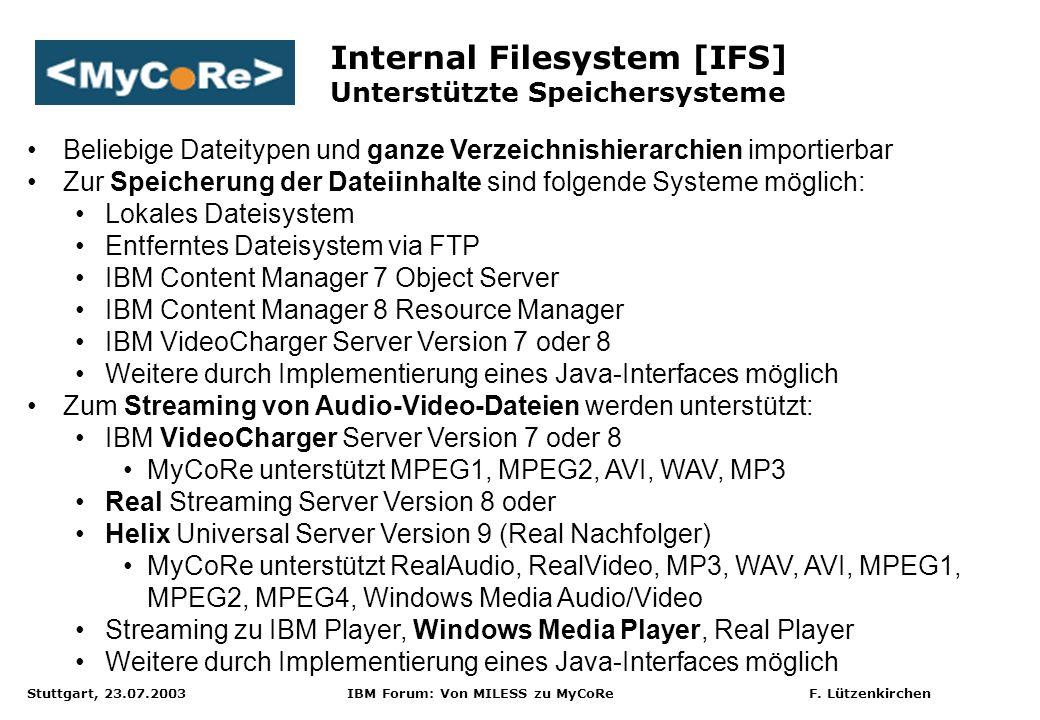 Internal Filesystem [IFS] Unterstützte Speichersysteme